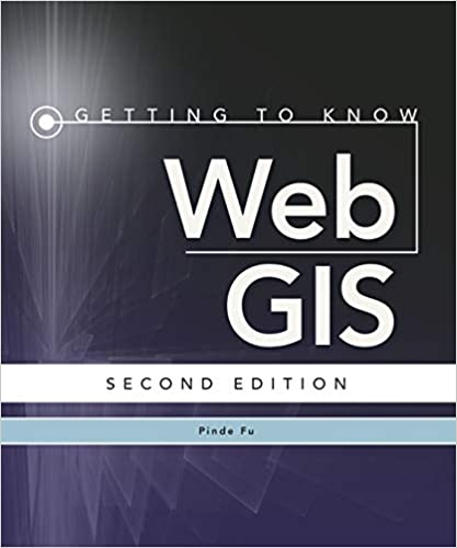 Getting To Know Web Gis Pinde Fu 9781589484634 Amazoncom Books