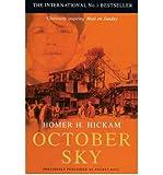 October Sky by Hickam,Homer. [1999] Paperback