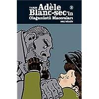 Tardı Adele Blanc-sec'in Olağanüstü Maceraları 3: Deli Bilgin