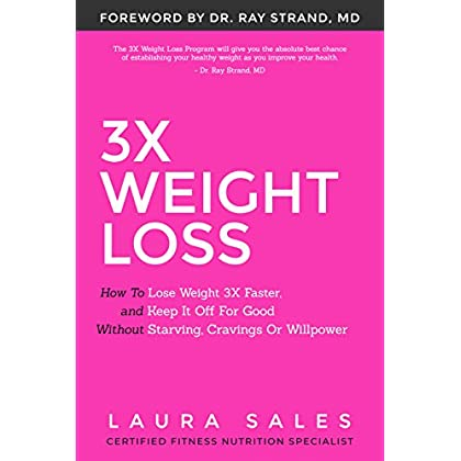 3X Weight Loss: How To Lose Weight 3X