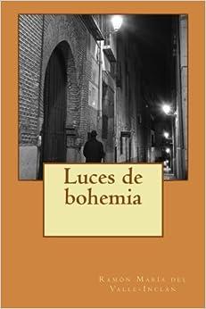 Book Luces de bohemia by Ram?3n Mar?-a del Valle-Incl??n (2014-06-17)