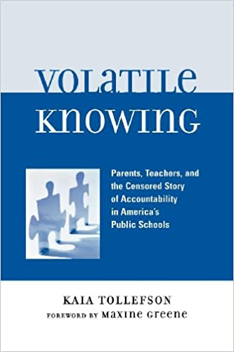 Volatile Knowing: Parents, Teachers, and the Censored Story ...