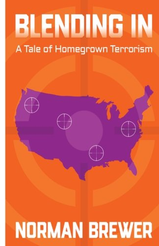 Blending In: A Tale of Homegrown Terrorism