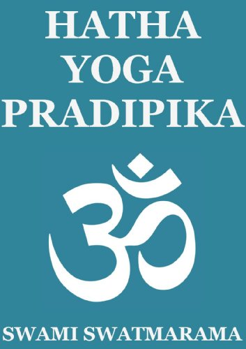 Hatha Yoga Pradipika (Annotated Edition)