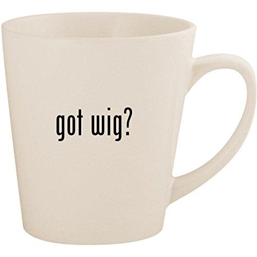 got wig? - White 12oz Ceramic Latte Mug Cup ()