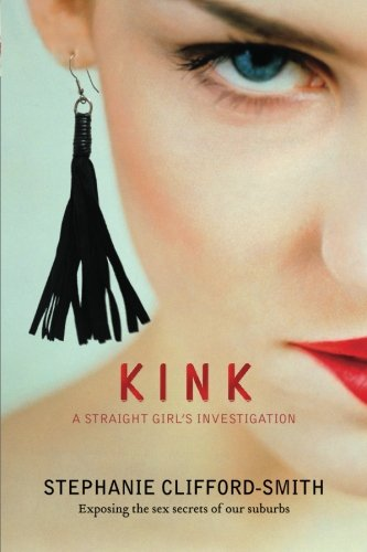 Kink: A Straight Girl's Investigation