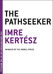 The Pathseeker (The Contemporary Art of the Novella)