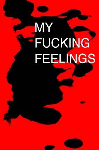 My Fucking Feelings