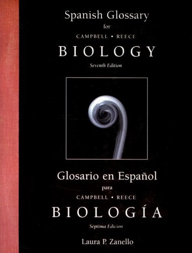 Spanish Glossary for Biology (Inglés) Tapa blanda – 18 ene 2005 Jane B. Reece Neil A. Campbell Pearson Education (US) 0805371826