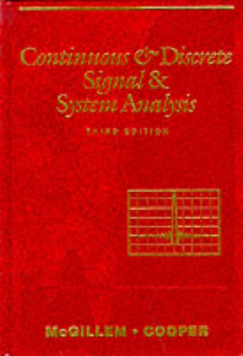 Continuous and Discrete Signal and System Analysis (The Oxford Series in Electrical and Computer Engineering) (Cooper Fourier)