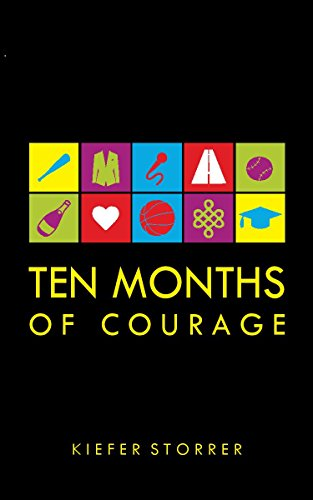 Ten Months of Courage ()
