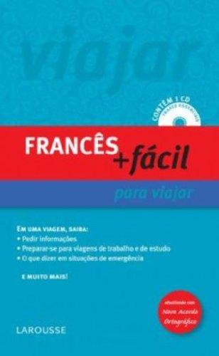 Frances + Facil Para Viajar - Atualizado Conforme Nova Ortografia PDF ePub fb2 ebook