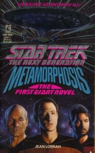 Metamorphosis ((The First Giant Novel) (Star Trek:The Next Generation)) (Best Star Trek Next Generation Novels)