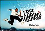 Freerunning. Trova la tua strada