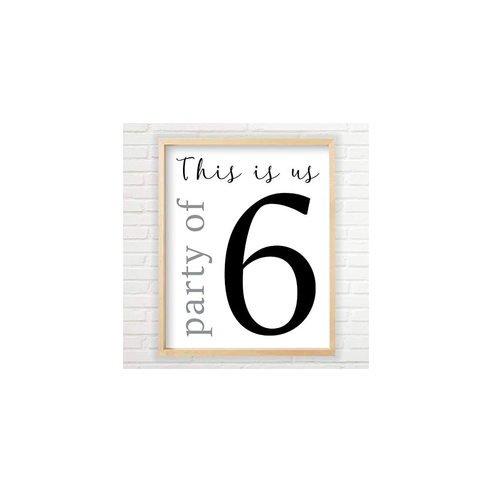 Party of 6 Wall Decor (Unframed 11x14 inch Farmhouse Print, Party of 6 Sign, Farmhouse Decor, Party of 6 Family Sign…