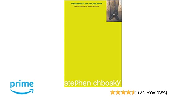 Amazon.com: Las ventajas de ser invisible (Spanish Edition) (9781476732459): Stephen Chbosky, Vanesa Perez-Sauquillo: Books
