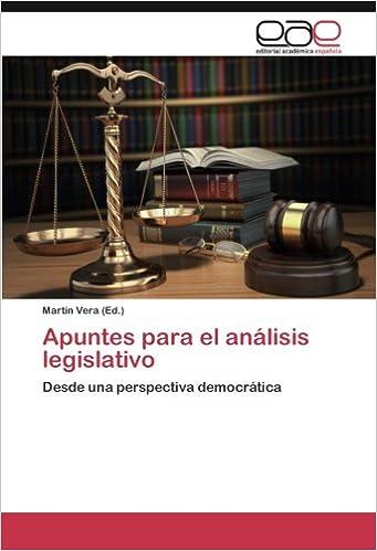 Apuntes para el análisis legislativo: Desde una perspectiva democrática