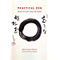 Practical Zen: Meditation and Beyond