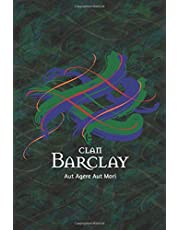 Clan Barclay Family History Research Journal: Record your Ancestry and Genealogy findings in this Scottish Clans and Tartans Notebook