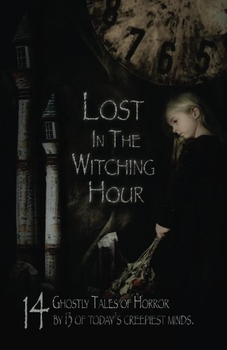 Lost in the Witching Hour