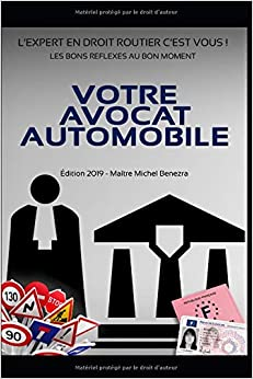 VOTRE AVOCAT AUTOMOBILE: LEXPERT EN DROIT ROUTIER, CEST VOUS !
