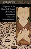 Emptiness in the Mind Only School of Buddhism
