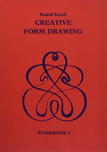 Creative Form Drawing: Workbook 3