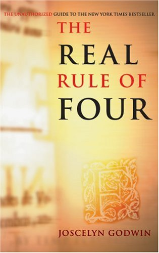 Real Rule of Four: The Unauthorized Guide to the New York Times #1 Bestseller