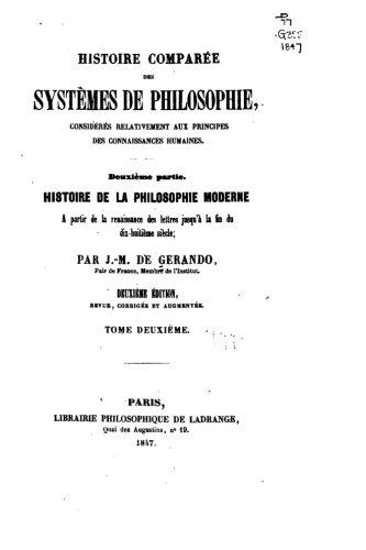 Download Histoire comparée des systèmes de philosophie, considérés relativement aux principes des connaissances humaines (French Edition) pdf