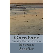 Comfort: Comfort for the Cancer Journey