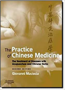 ?HOT? The Practice Of Chinese Medicine: The Treatment Of Diseases With Acupuncture And Chinese Herbs, 2e. images Leiden carcel gobierno wines