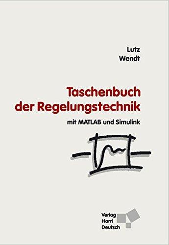 Taschenbuch der Regelungstechnik: Mit MATLAB und Simulink