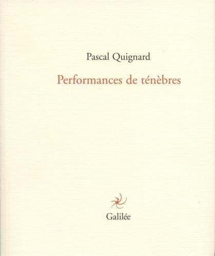 Performances de ténèbres