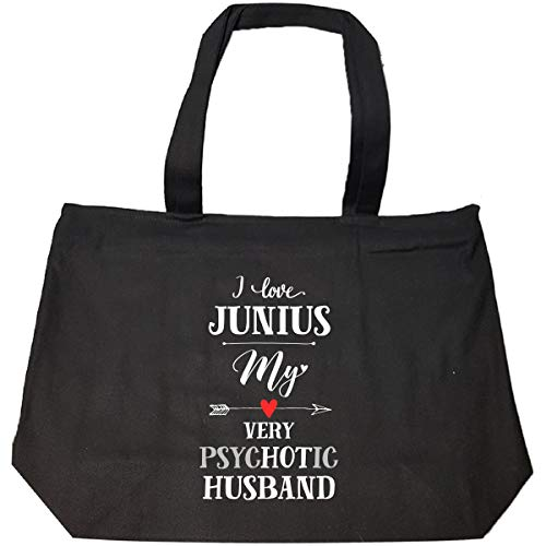 I Love Junius My Very Psychotic Husband Gift For Her - Tote Bag With Zip