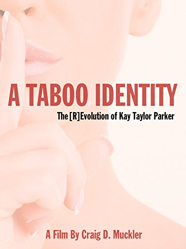 Price comparison product image A Taboo Identity: The [R]Evolution Of Kay Taylor Parker