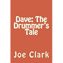 Dave: The Drummer's Tale