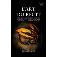 L'Art du récit (French Edition)