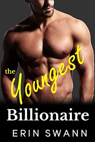 The Youngest Billionaire: Covington Billionaires Book 2 (A Billionaire Romance Love Story)