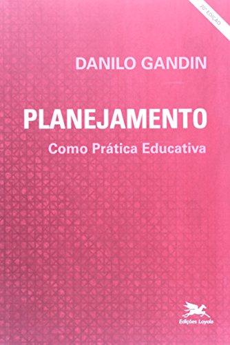 Planejamento Como Prática Educativa