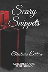 Scary Snippets: Christmas Edition Paperback