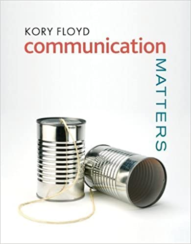 Communication Matters by Kory Floyd (2010-10-07)