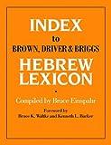 Index To Brown, Driver, Briggs Hebrew Lexicon
