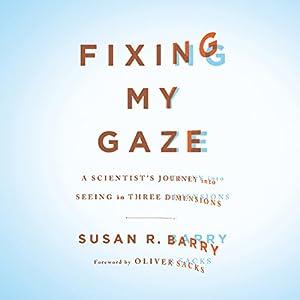 Fixing My Gaze Audiobook