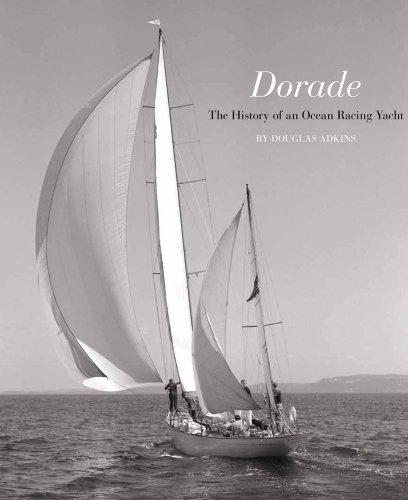 Dorade: The History of an Ocean Racing Yacht