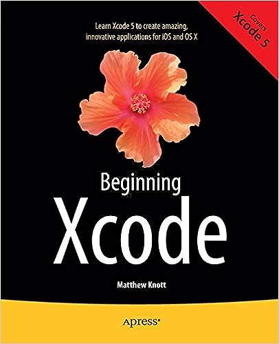 Beginning Xcode: Matthew Knott, Daniel Bramhall: 9781430257431