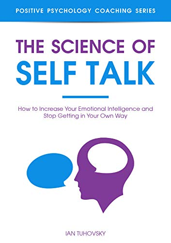 The Science Of Self Talk by Ian Tuhovsky ebook deal