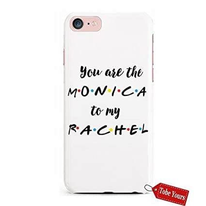 new product bff50 34d6a Amazon.com: 3D Phone Case You're The Monica To My Rachel Best ...