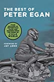 The Best of Peter Egan: Four Decades of Motorcycle