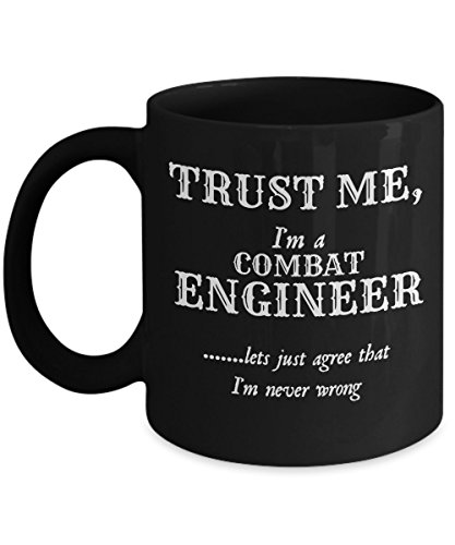 Combat Engineer Mug - Trust Me I'm An Engineer - Engineering Coffee Gifts
