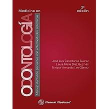 Medicina en Odontología: Manejo dental de pacientes con enfermedades sistémicas